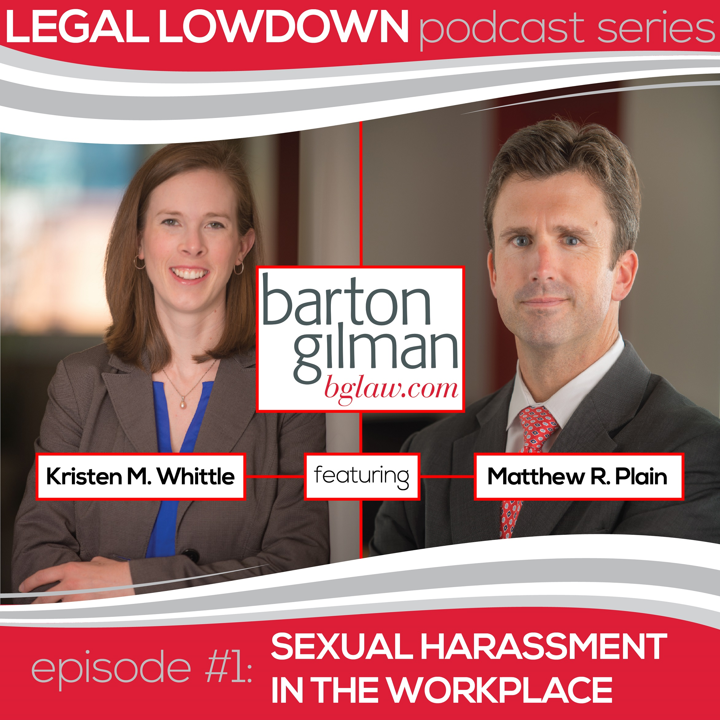 Legal Lowdown Podcast – Episode #1 – Sexual Harassment in the Workplace